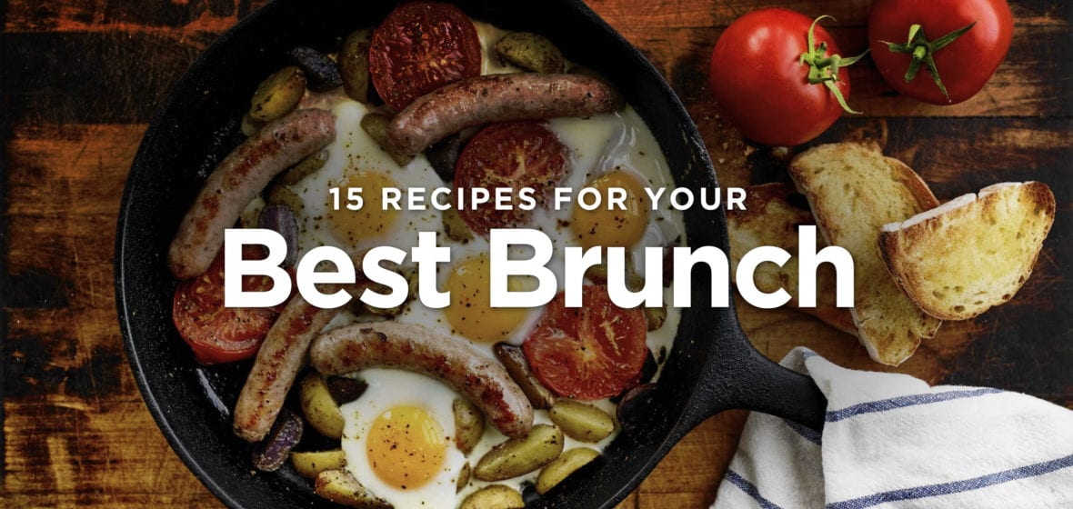 15 Recipes for Your Best Brunch