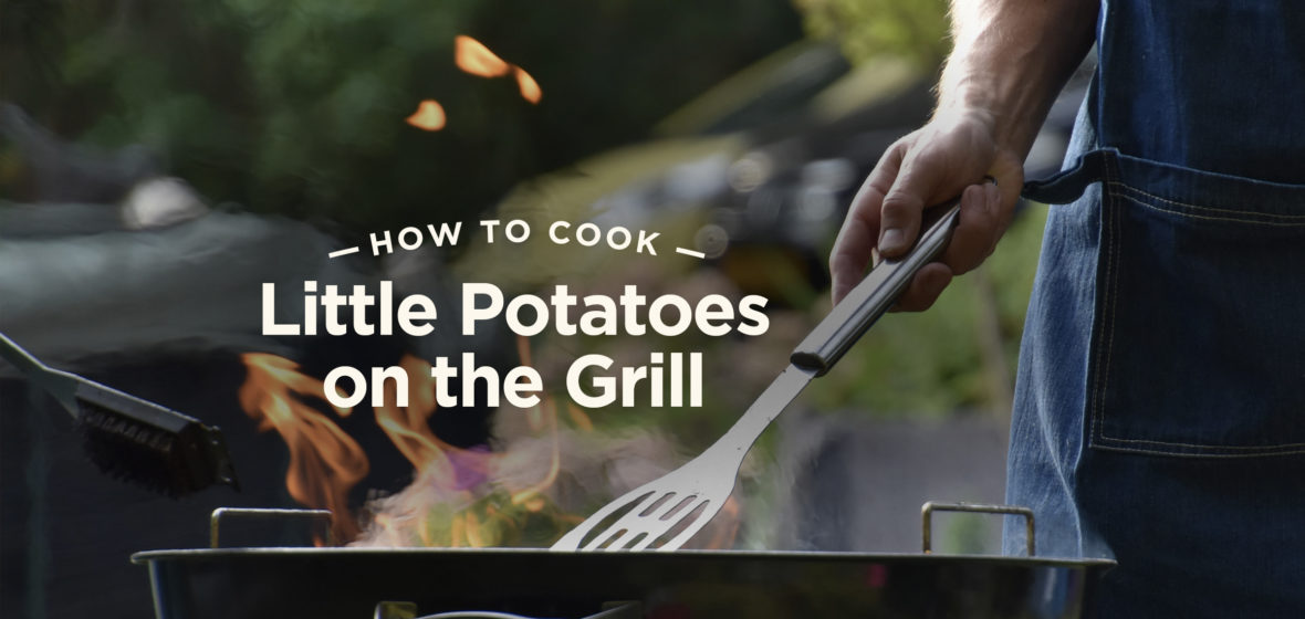 How to Cook Little Potatoes on the Grill