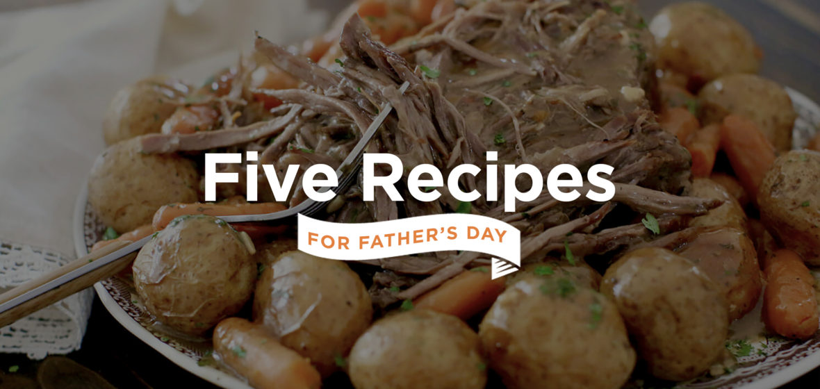 Five Recipes for Father's Day